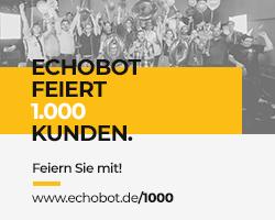 Echobot feiert 1.000 Kunden