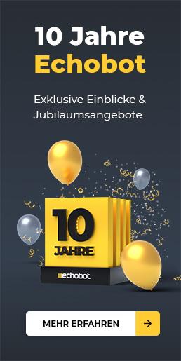 10 Jahre Echobot - feiern Sie mit!