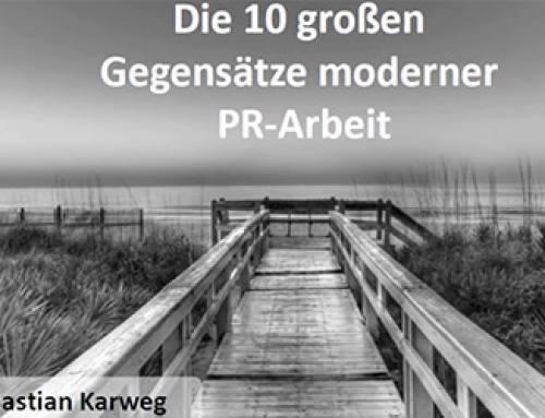 Die großen 10 Gegensätze moderner PR-Arbeit – Video